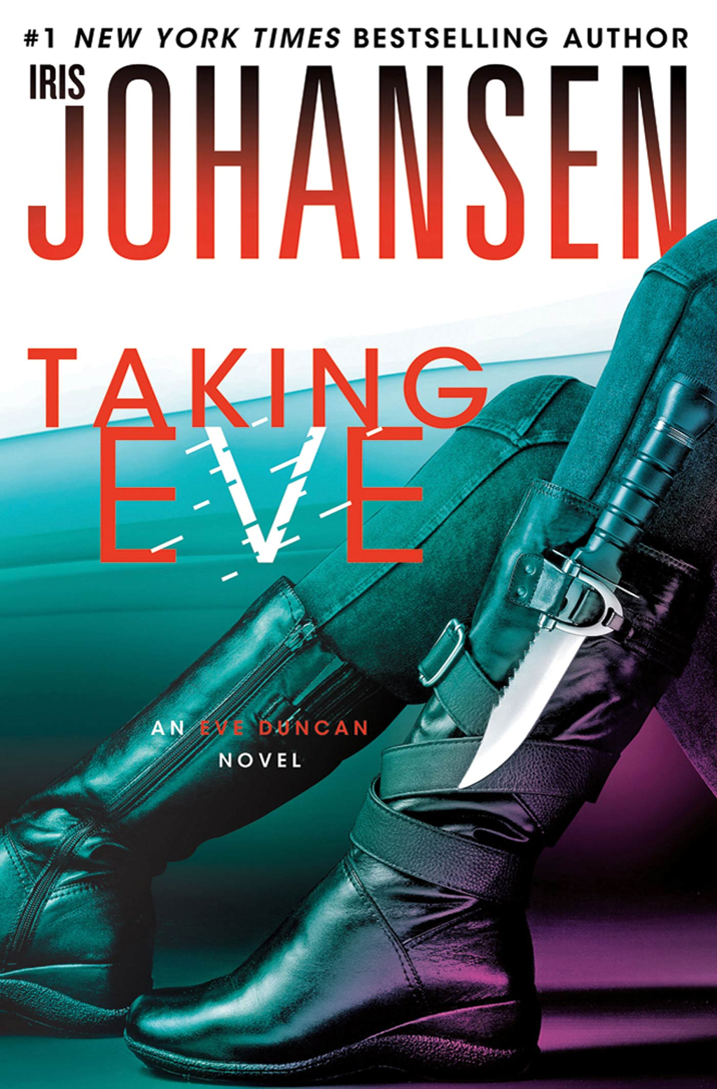 Taking Eve By: Iris Johansen