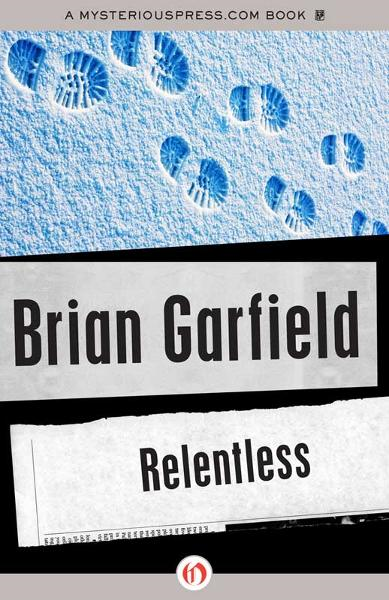 Relentless By: Brian Garfield