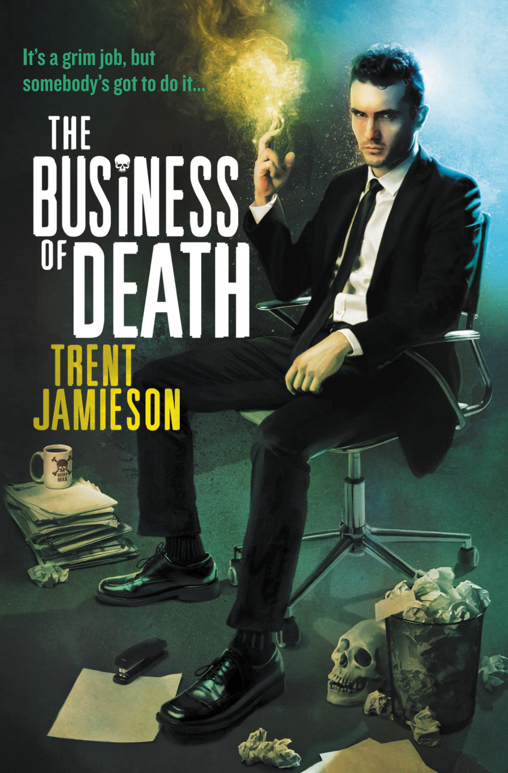 The Business of Death By: Trent Jamieson