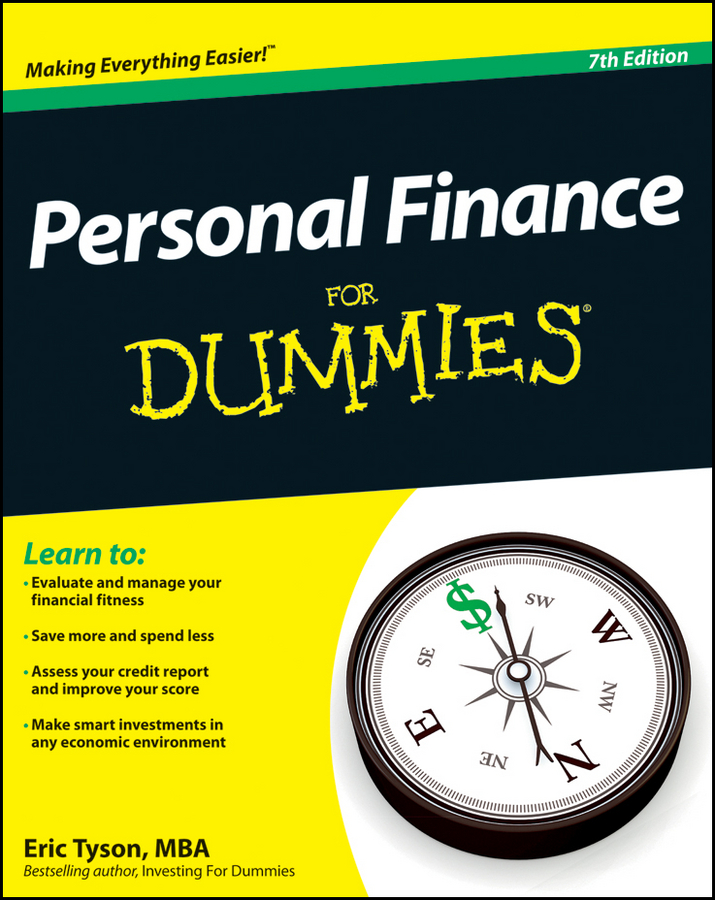 Personal Finance For Dummies By: Eric Tyson