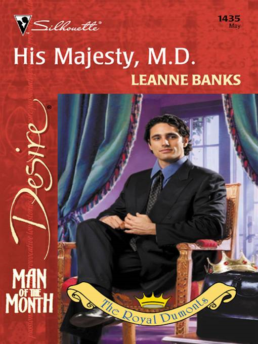 His Majesty, M.D. By: Leanne Banks