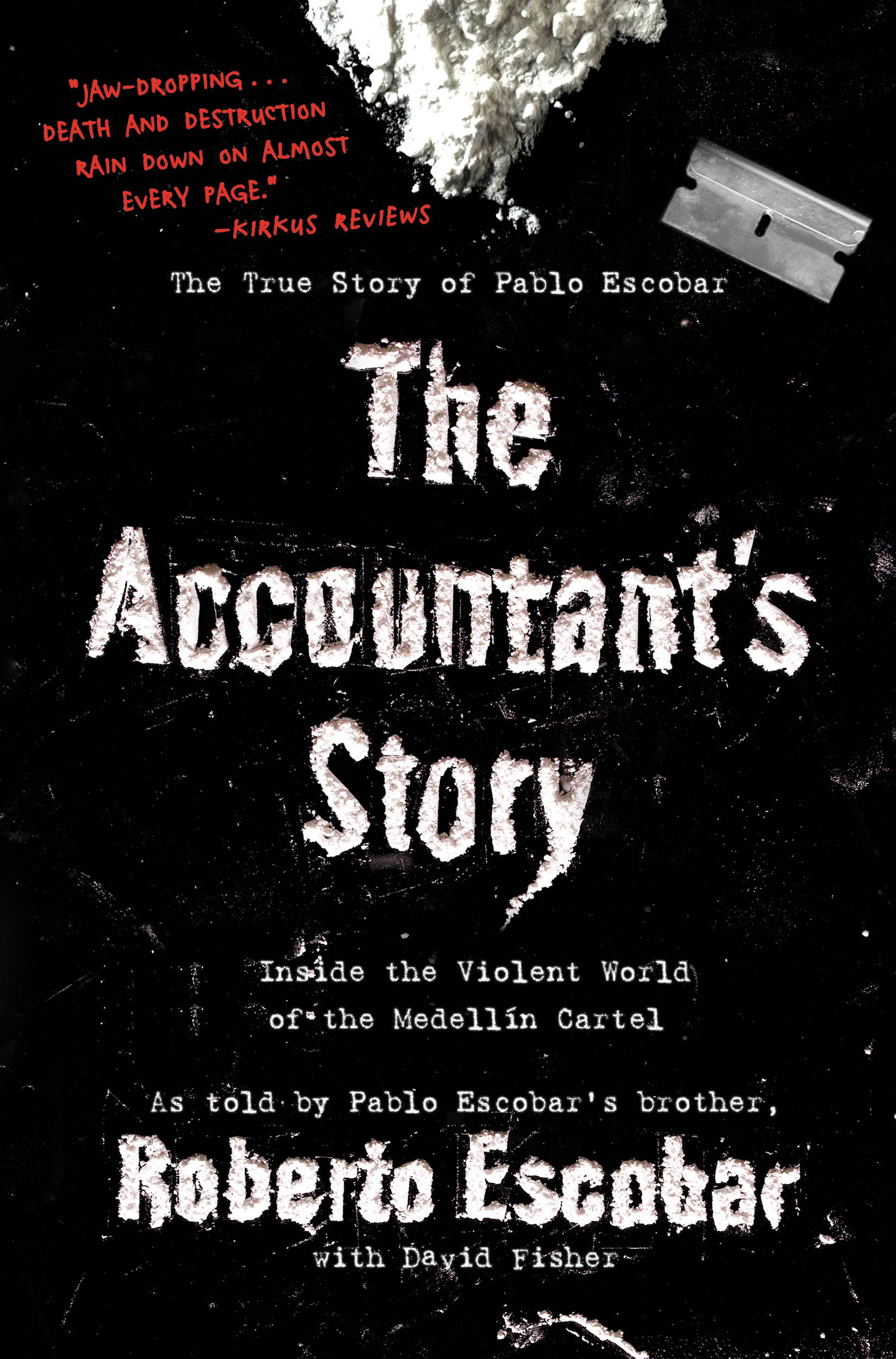 The Accountant's Story By: Roberto Escobar