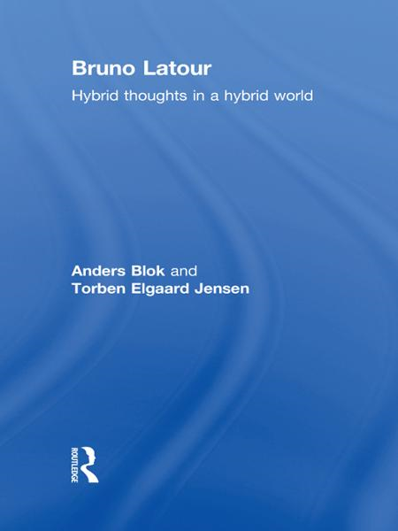 Bruno Latour Hybrid Thoughts in a Hybrid World