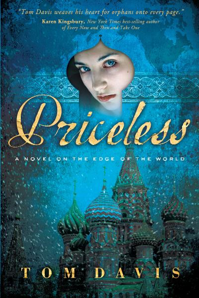 Priceless: A Novel on the Edge of the World By: Tom Davis