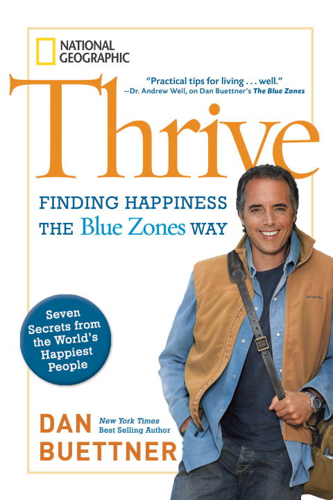 Thrive By: Dan Buettner