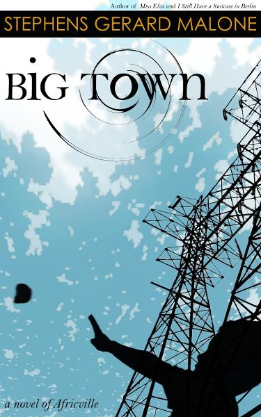 Big Town: A Novel of Africville