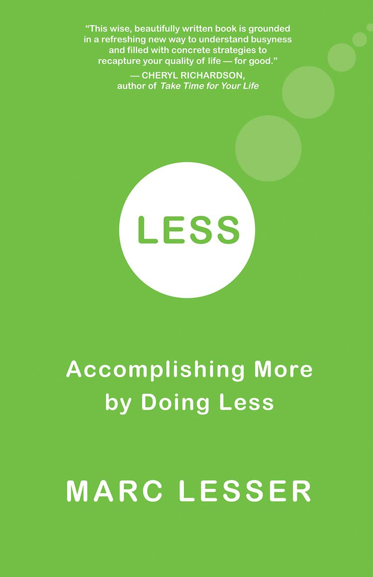 Less By: Marc Lesser