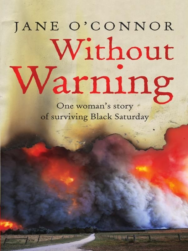 Without Warning By: Jane O'Connor