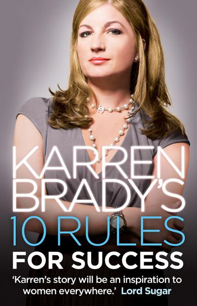 Karren Brady?s 10 Rules for Success