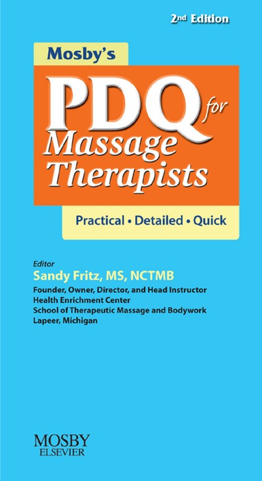 Mosby's PDQ for Massage Therapists