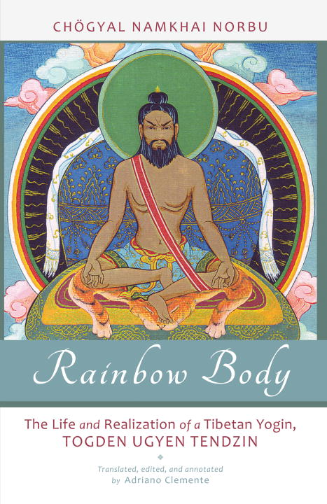 Rainbow Body By: Chogyal Namkhai Norbu