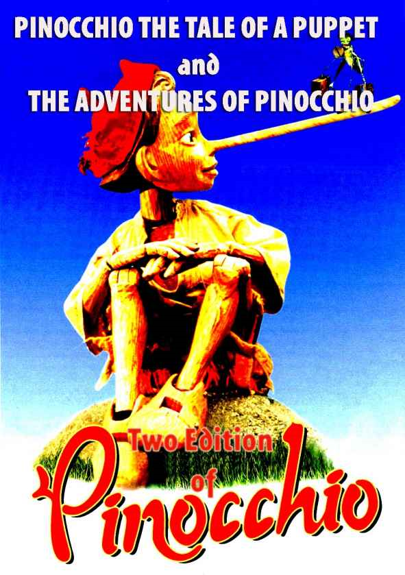 PINOCCHIO  THE TALE OF A PUPPET and  THE ADVENTURES OF PINOCCHIO