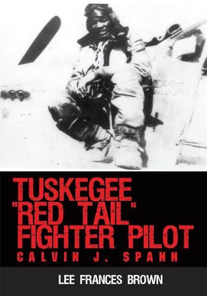 "Tuskegee ""Red Tail"" Fighter Pilot"