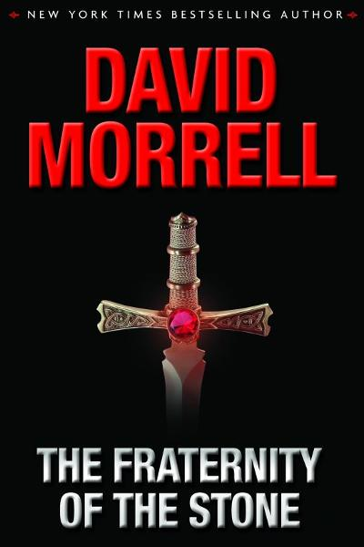 The Fraternity of the Stone By: David Morrell