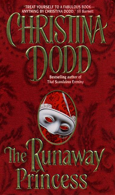 The Runaway Princess By: Christina Dodd