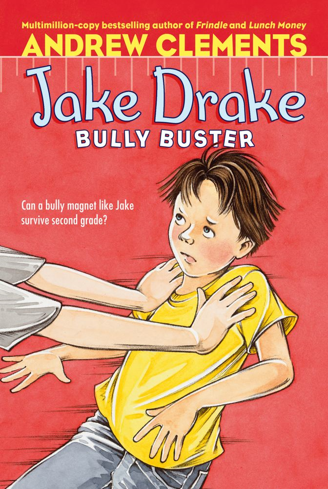 Jake Drake, Bully Buster By: Andrew Clements,Amanda Harvey