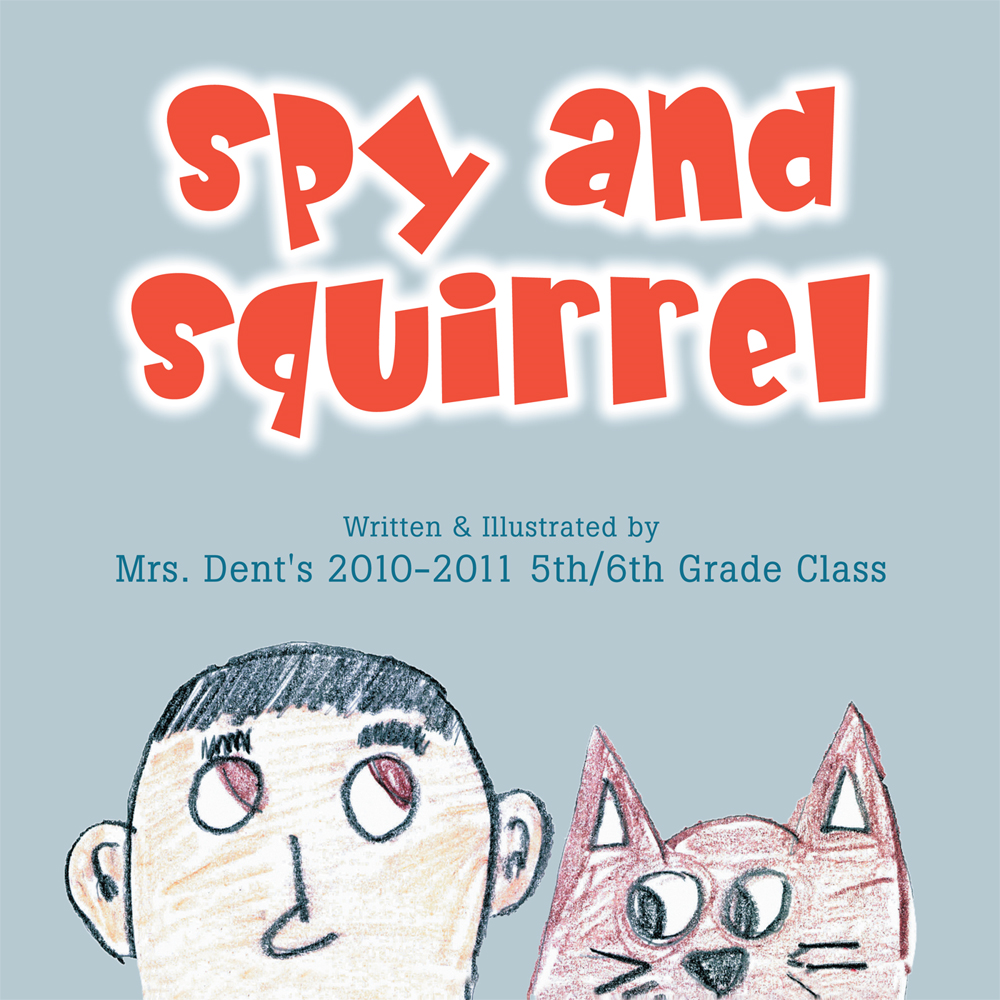 Spy and Squirrel