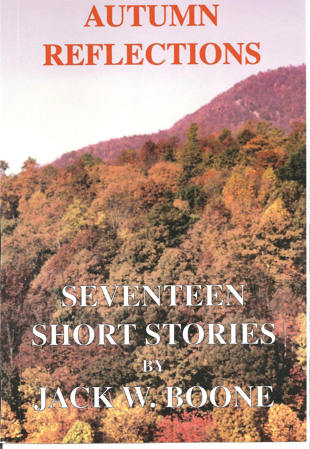 Autumn Reflections: Seventeen Short Stories