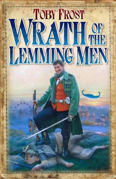 Wrath of the Lemming-Men By: Toby Frost