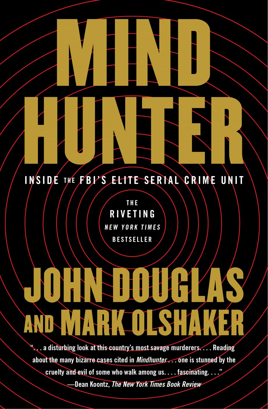 Mindhunter By: John E. Douglas,Mark Olshaker