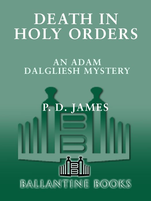 Death in Holy Orders By: P.D. James