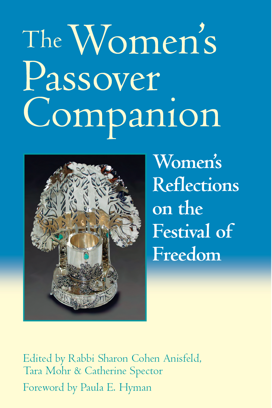 The Women's Passover Companion By: