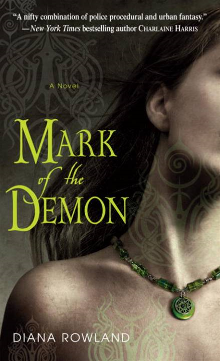 Mark of the Demon By: Diana Rowland