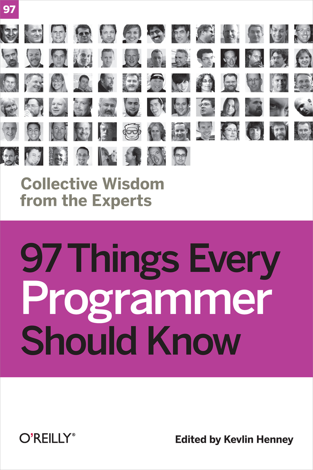 97 Things Every Programmer Should Know By: Kevlin Henney