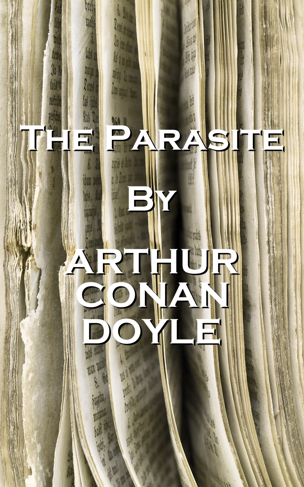 The Parasite, By Arthur Conan Doyle