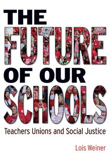 The Future of our Schools has lessons for fighting the market in education