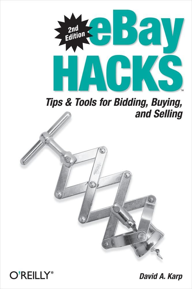eBay Hacks By: David A. Karp