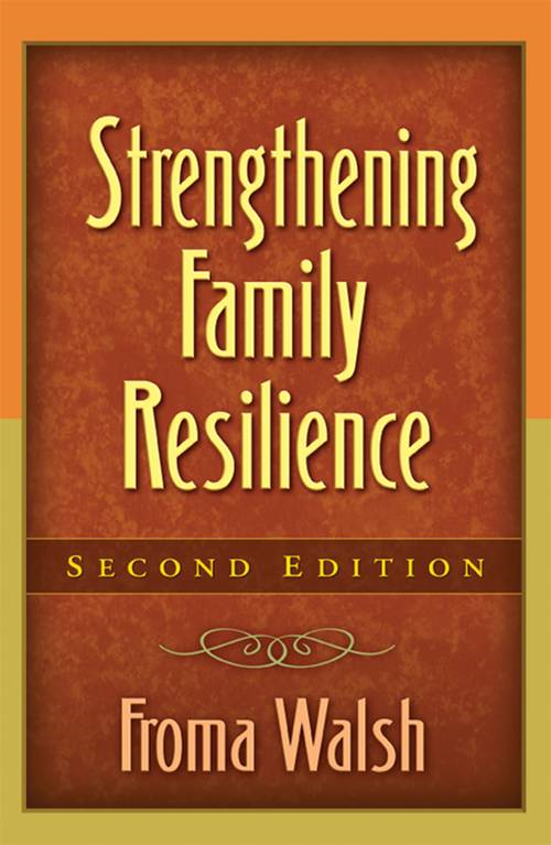 Strengthening Family Resilience, Second Edition