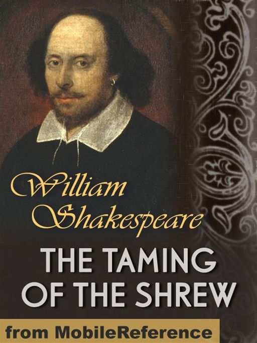 The Taming Of The Shrew  (Mobi Classics) By: William Shakespeare