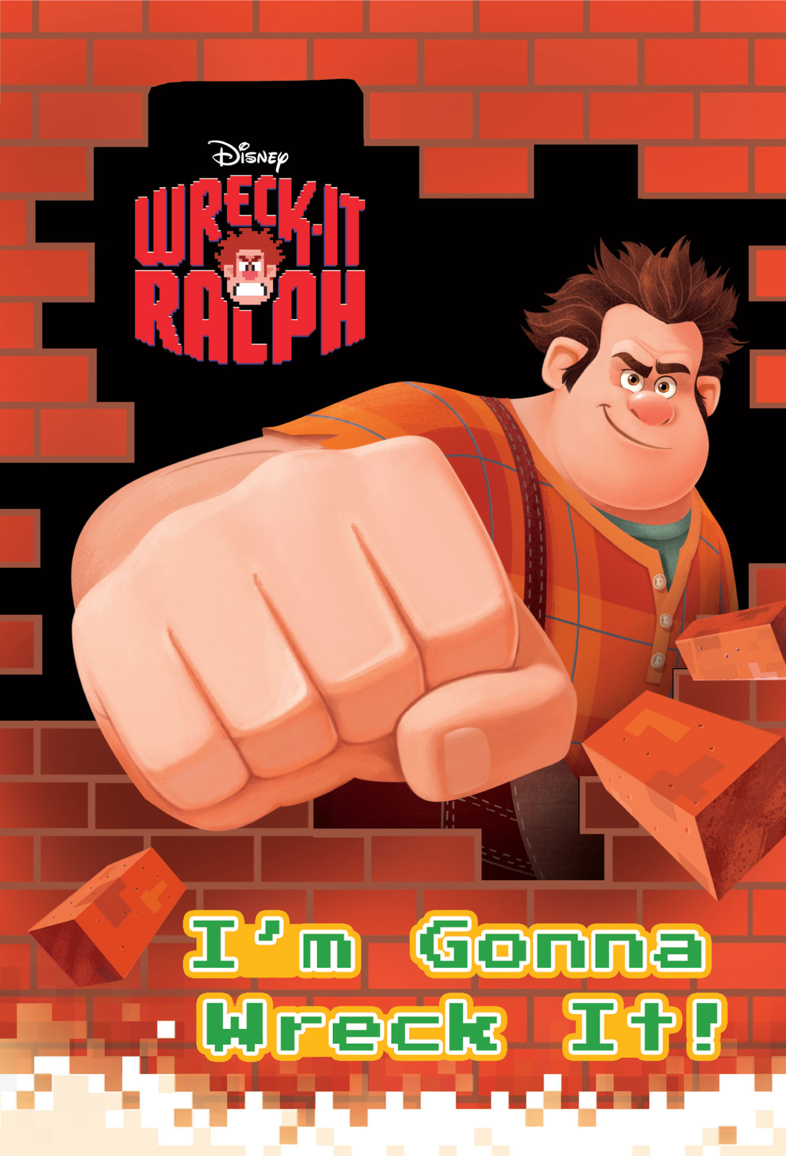 Wreck-It Ralph:  I'm Gonna Wreck It! By: Disney Book Group