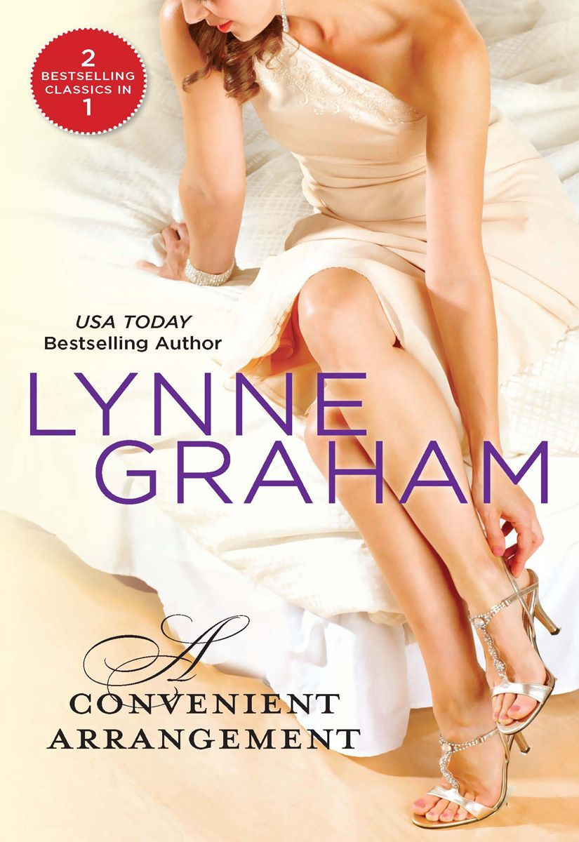 A Convenient Arrangement: The Italian Wife\The Spanish Groom By: Lynne Graham