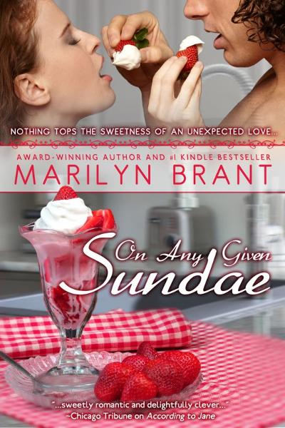 On Any Given Sundae By: Marilyn Brant