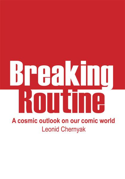 Breaking Routine By: Leonid Chernyak