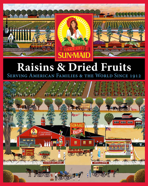 Sun-Maid Raisins & Dried Fruits: Serving American Families & the World Since 1912