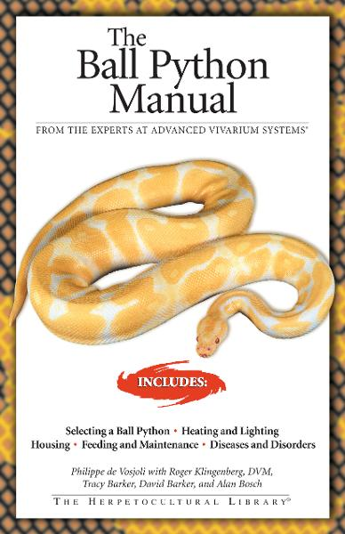 The Ball Python Manual By: Philippe De Vosjoli