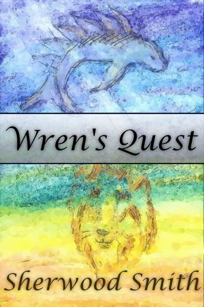 Wren's Quest By: Sherwood Smith