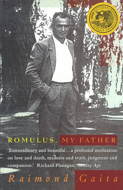 Romulus, My Father By: Raimond Gaita