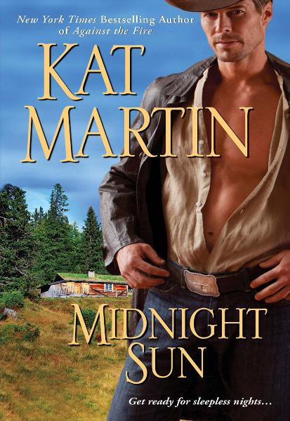 Midnight Sun By: Kat Martin
