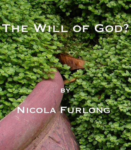 The Will of God?