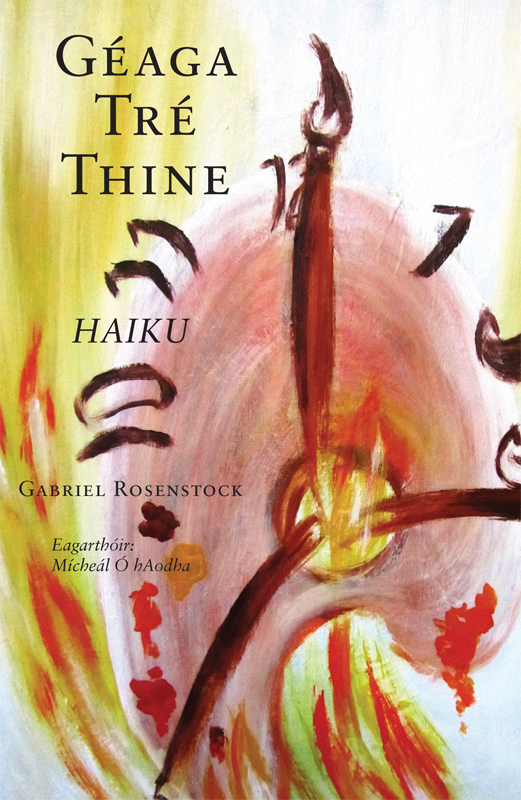 Géaga Tré Thine: Haiku