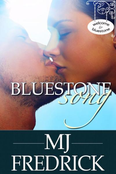 Bluestone Song By: MJ Fredrick