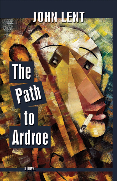 The Path to Ardroe By: John Lent