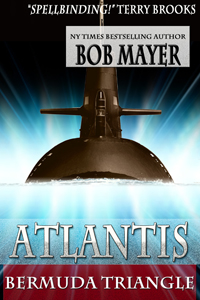 Atlantis Bermuda Triangle By: Bob Mayer