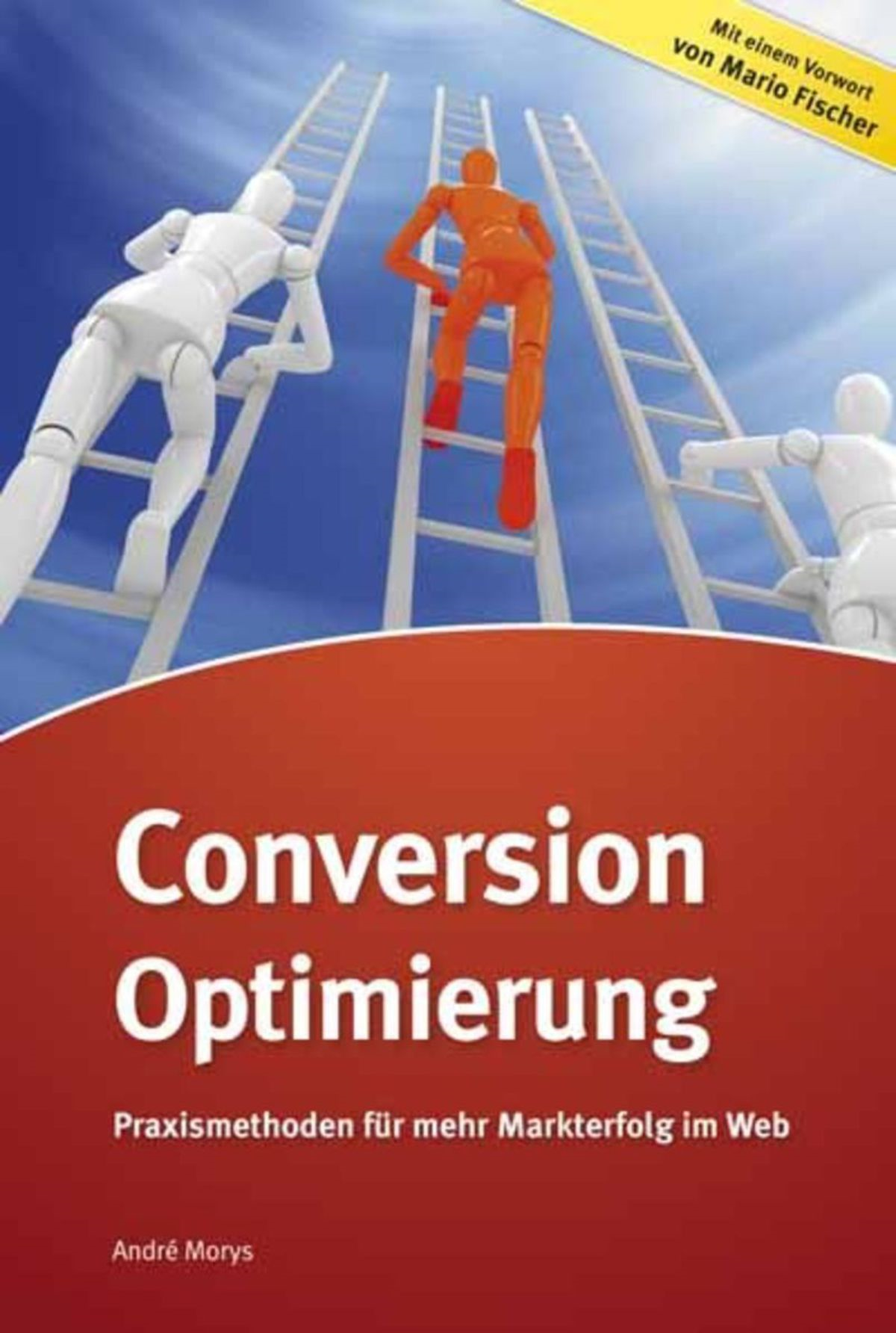 Conversion-Optimierung By: Andrè Morys