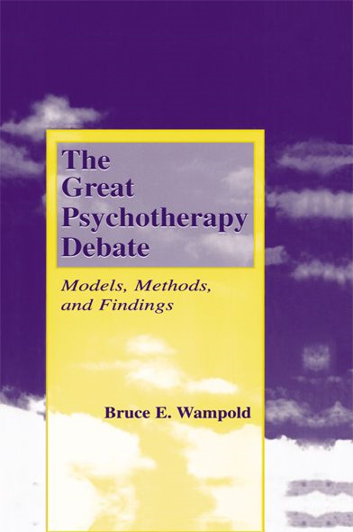 The Great Psychotherapy Debate, Second Edition: Models, Methods, and Findings