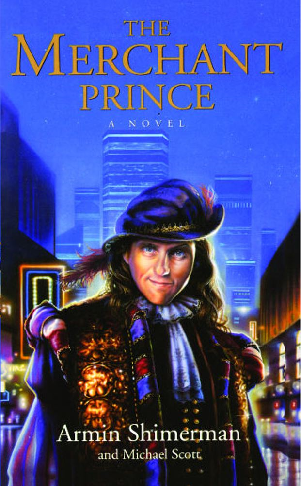 The Merchant Prince By: Armin Shimerman,Michael Scott
